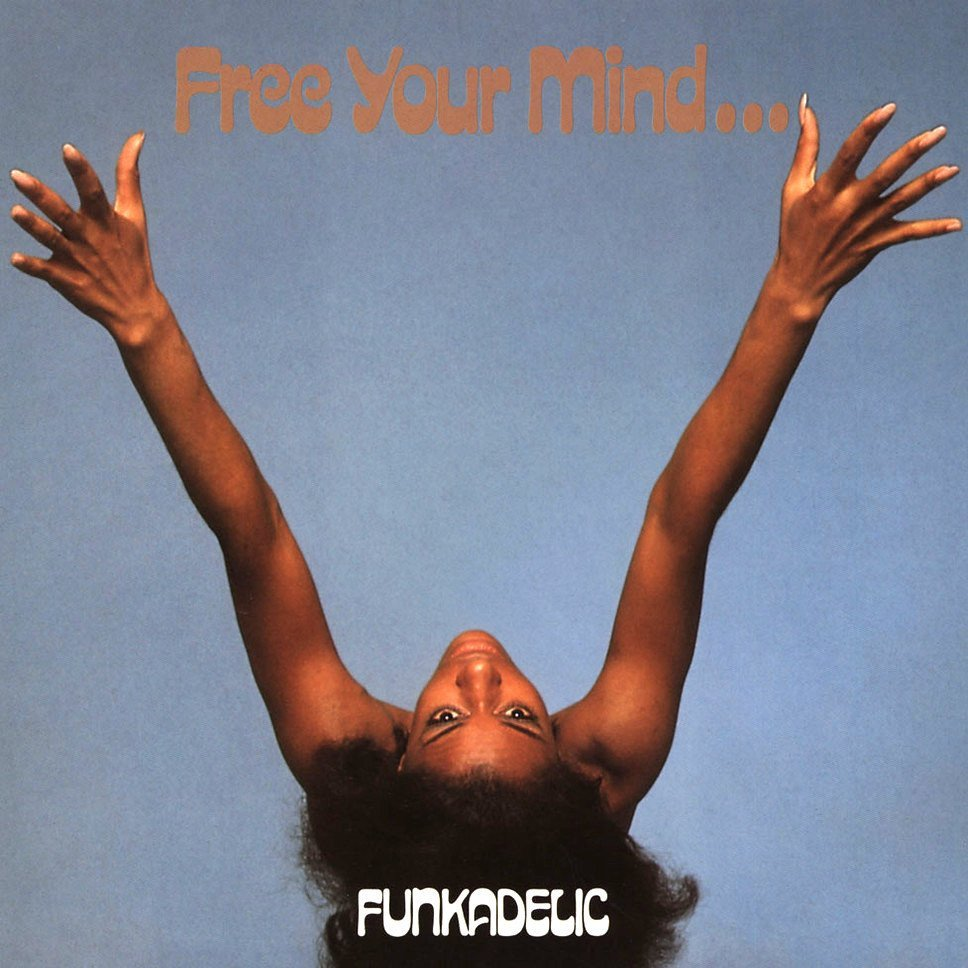 Free your mind and your ass will follow de Funkadelic (1970) - Ten minutes song #4